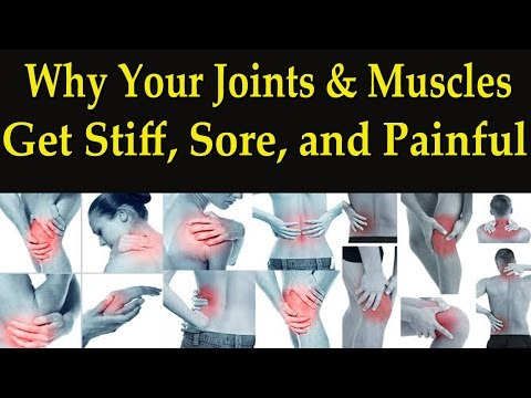 Why Your Joints & Muscles Get Stiff, Sore, and Painful - Dr Mandell