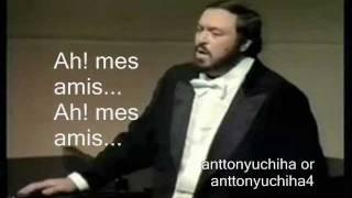 Luciano Pavarotti  Ah Mes Amis  La Fille Du Rgiment