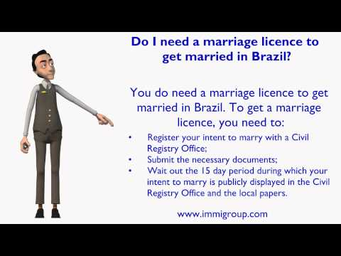 Do I need a marriage licence to get married in Brazil?