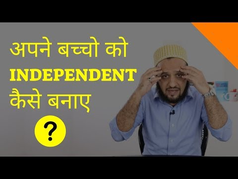 Hindi | How To Raise Independent Kids (Without Losing Your Mind)