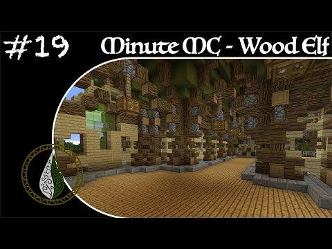 Minute Minecraft - Time Lapse - Wood Elvish Village - Ep.19