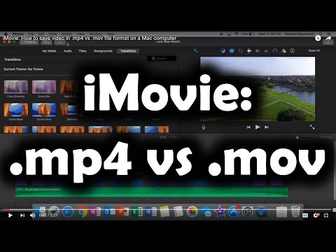 iMovie: How to save video in .mp4 vs .mov file format on an Apple Mac computer
