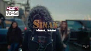 SINAN - Mami, mami / SINAN - Мами, мами
