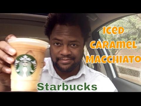 Starbucks Iced Caramel Macchiato Taste Test