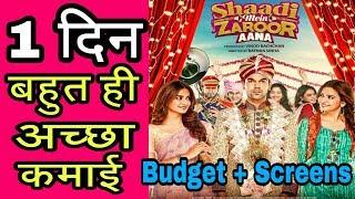 Shaadi Mein Zaroor Aana 1st Day Box Office Collection | Budget | Screens