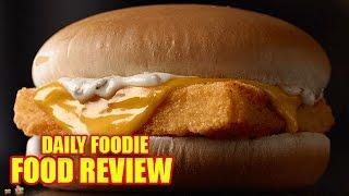 Filet-O-Fish Sandwich Review - McDonalds Wild Caught Alaskan Pollock
