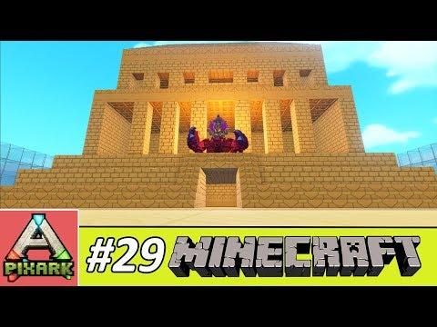 PIXARK - Minecraft Ark #29 - Pyramid Building - Cách Xây Kim Tự Tháp Pixark