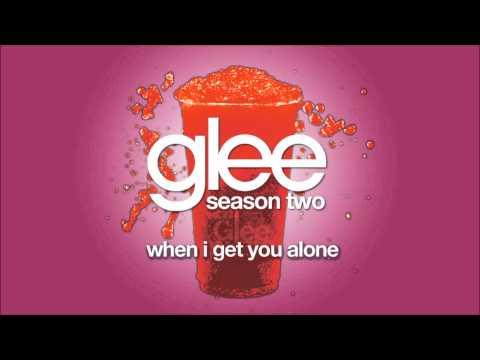 When I Get You Alone | Glee [HD FULL STUDIO]