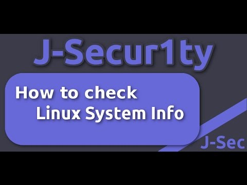 How to check Linux System Info