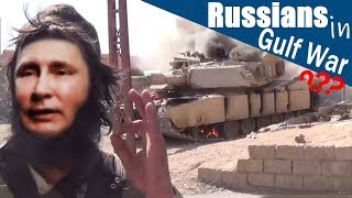 What if Russians fought in Gulf War instead of Iraqis?