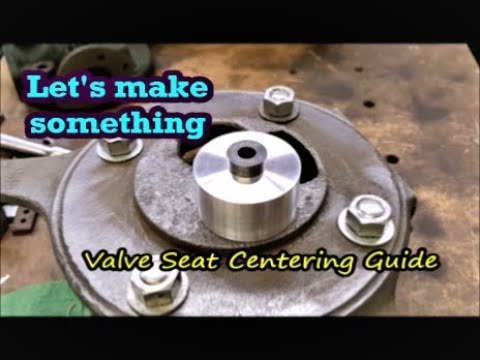 How To Make a Valve Seat Centering Guide 6061 aluminum