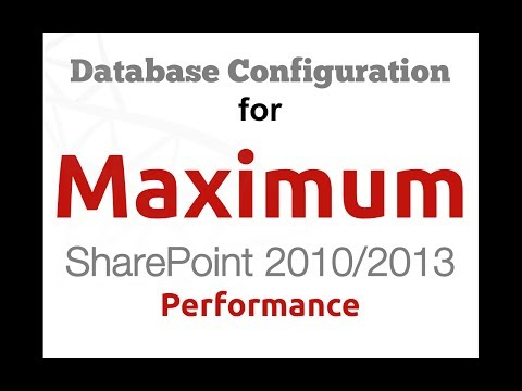 Database Configuration for Maximum SharePoint 2010/2013 Performance
