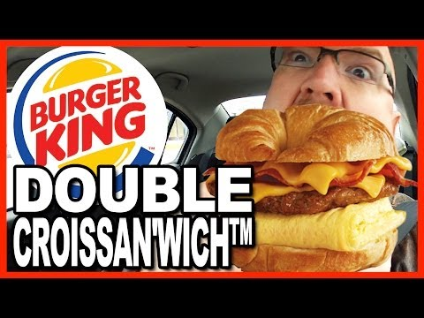 Burger King DOUBLE CROISSAN'WICH™ with Sausage & Bacon Review
