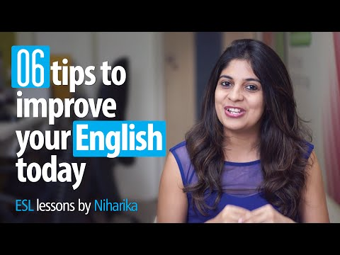 06 Tips To Improve Your English Today! - Free English speaking tips.