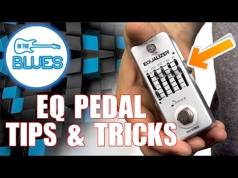 How to use an EQ Pedal and do you actually need one?