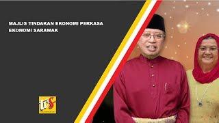 Majlis Tindakan Ekonomi Perkasa Ekonomi Sarawak