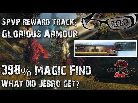 GW2 Glorious Armour sPVP Reward Track chest opening Jebro gets involved! Magic find 398%!