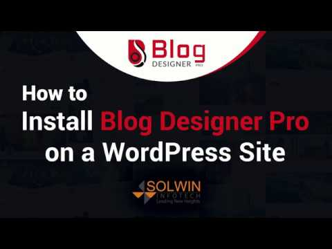 Blog Designer PRO Installation & Demo | WordPress Blog Design Plugin
