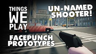 Facepunch Prototypes - Un-named Shooter!