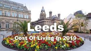 Cost Of Living In Leeds, United Kingdom In 2019, Rank 164th In The World