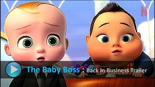 The Boss Baby Back in Business | HD | Netflix
