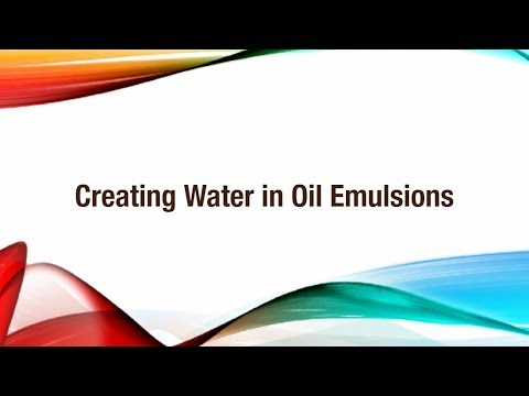 Creating Water in Oil emulsions