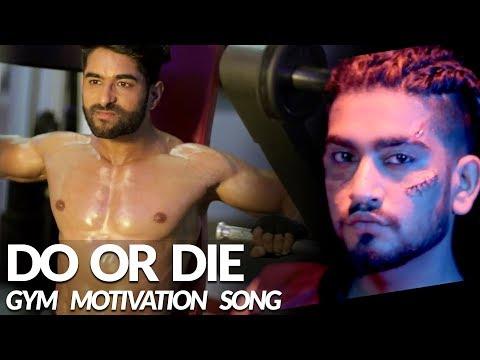 Xxx Mp4 Do Or Die ADDY NAGAR Official Video Body Transformation Gym Motivational Video 2018 3gp Sex