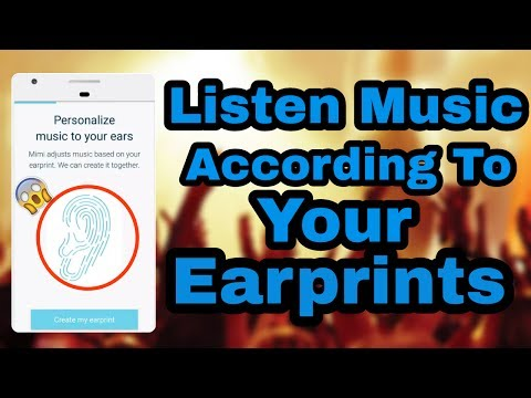 Listen Music According To Your Earprints |Best Music app 2017 |Increase Your Sound Clearity