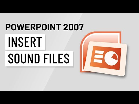 PowerPoint 2007: Inserting Sound Files