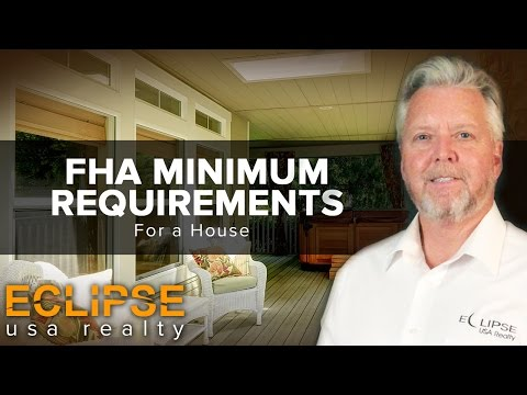 [Eclipse USA Realty] - FHA Minimum House Requirements