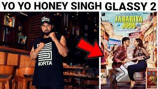 YO YO HONEY SINGH - GLASSY 2 IN JABARIYA JODI MOVIE | YM RECORDS
