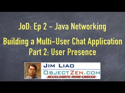 JoD Ep2: Building a Multi-User Chat Application in Java - Part 2: User Presence