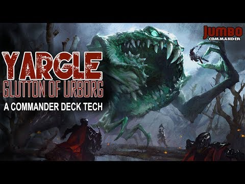 Yargle Glutton of Urborg Commander Deck Tech