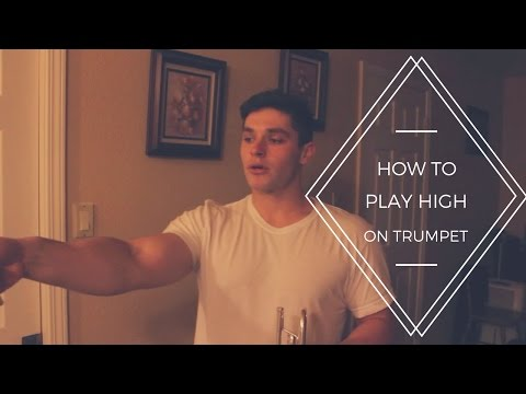 How to Play HIGHER on Trumpet | Part 1