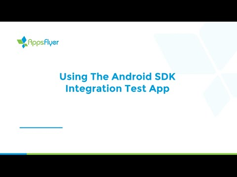 Testing the SDK Integration with Android Test App
