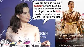 Kangana Ranaut FIGHT With Producers & STOPS Manikarnika Shoot Til Thy Dont Pay Labourers,Spotboy,etc