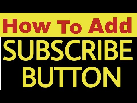 How to Add a custom subscribe button to your YouTube videos