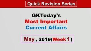 May 2019 Week 1(01-07 May) Current Affairs[English]