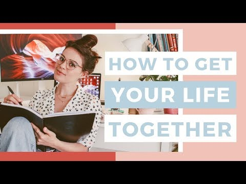 How To Organize Your Life In a Day | How To Get Your Life Together