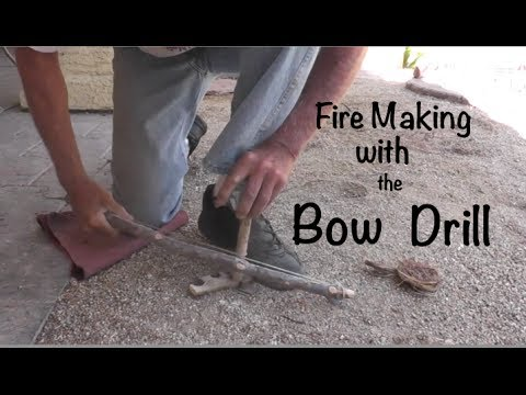 Fire Making with Bow Drill