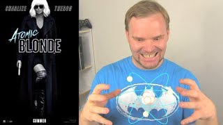 Atomic Blonde WAK Movie Review
