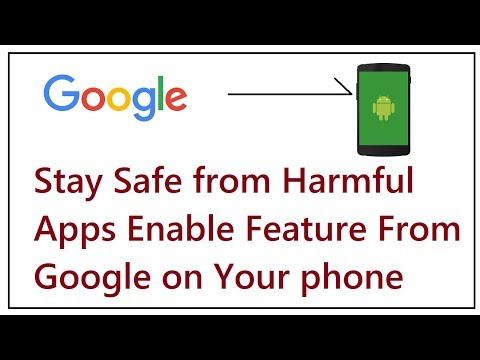 Stay Safe from Harmful Apps Enable Feature From Google on Your phone