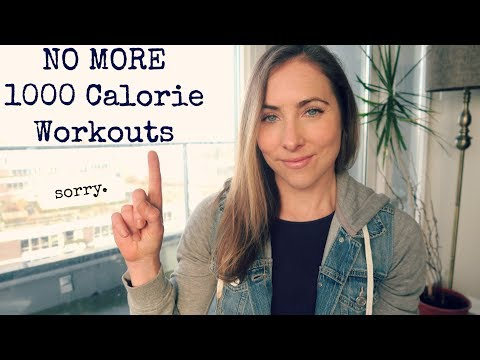 Why I will NEVER make another 1000 Calorie workout + Why I stopped including # of calories burned