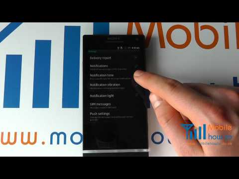 How To Change The Message (SMS & Email) Alert Tone/Ringtone - Sony Xperia S