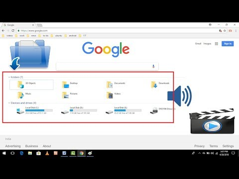 How to Use Google Chrome as A File Explorer or Media Player 2018