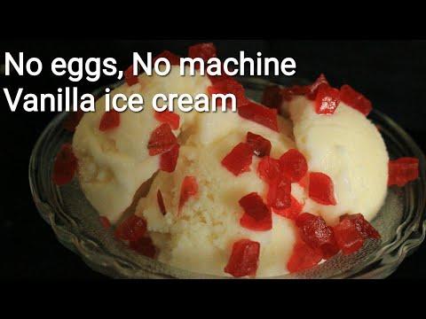 Eggless vanilla icecream - No eggs no machine ice cream - Homemade ice cream - Ice cream recipe