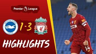 Highlights: Brighton 1-3 Liverpool   Salah's double & Henderson's screamer wins it