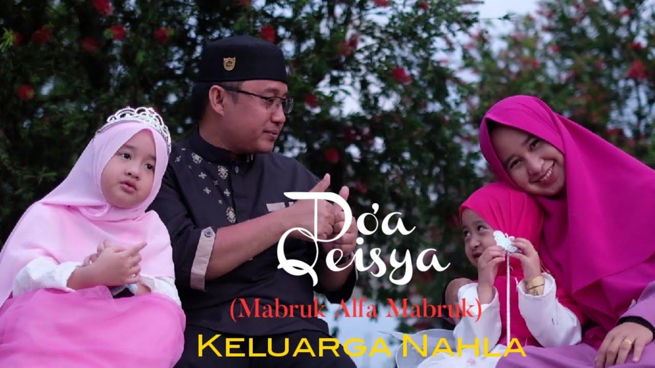 DO'A QEISYA (MABRUK ALFA MABRUK) - KELUARGA NAHLA