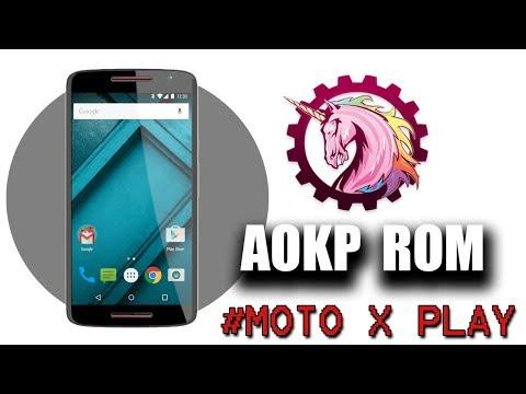 AOKP Custom Rom For Motorola Moto X Play [OFFICIAL]
