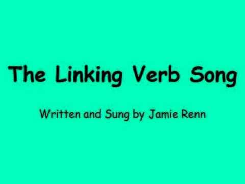 Linking Verb Song by Jamie Renn